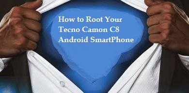 How to Root,Change IMEI & Install TWRP Recovery on Tecno Camon C8
