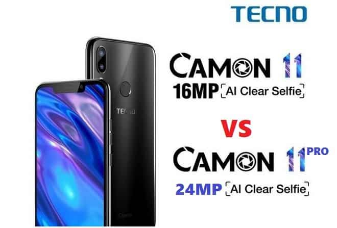 Compare - Tecno Camon 11 vs Tecno Camon 11 Pro