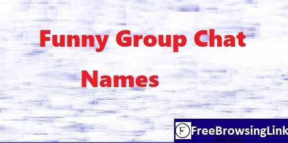 2500 Funny Group Chat Names List For Family Friends Girls And Boys