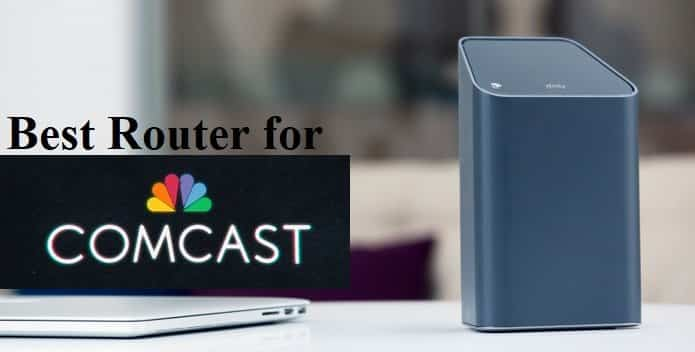 Best Routers For Comcast 2019 Best router for Comcast High Speed Inter2019   Top 5 Pick.