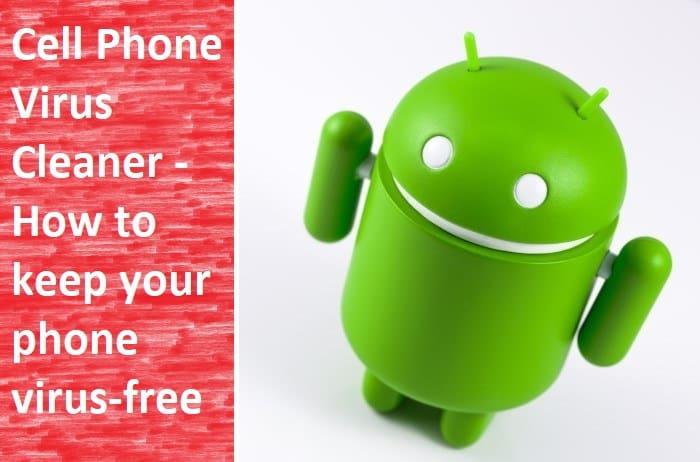 Cell Phone Virus Cleaner